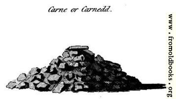Carne or Carnedd, from the Druidical Antiquities plate