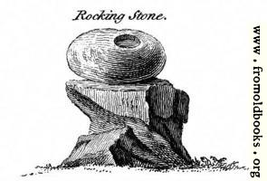 Rocking Stone.  From the Druidical Antiquities Plate.