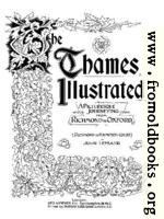 The Thames Illustrated: Title Page