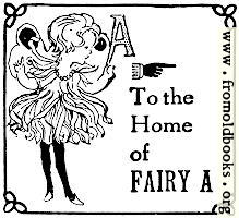 To the home of Fairy A