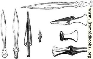 31.—British Weapons of Bronze, in their earliest and improved state.
