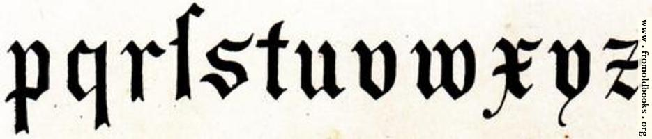 Lower row of lower-case (miniscule) blackletter from XIV. Century  No. 1.